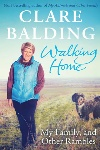 Book review: Walking Home: My Family and Other Rambles, by Clare Balding