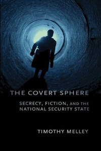The Covert Sphere by Timothy Melley