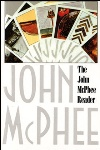 The John McPhee Reader, by John McPhee