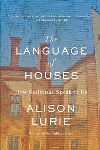 Book review: The Language of Houses: How Buildings Speak to Us, by Alison Lurie