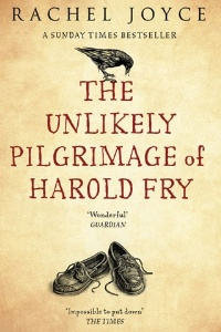 The Unlikely Pilgrimage of Harold Fry, by Rachel Joyce