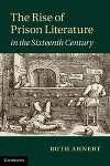 The Rise of Prison Literature, by Ruth Ahnert
