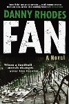 Book review: Fan: A Novel, by Danny Rhodes