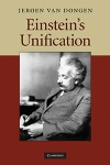 Review: Einstein's Unification, by Jeroen van Dongen