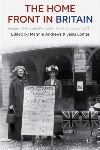 Book review: The Home Front in Britain: Images, Myths and Forgotten Experiences since 1914, edited by Maggie Andrews and Janis Lomas