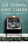 Sit Down and Cheer by Martin Kelner