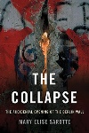 Book review: The Collapse, by Mary Elise Sarotte