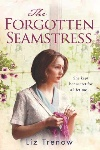 Book review: The Forgotten Seamstress, by Liz Trenow