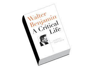 walter benjamin a critical life pdf