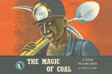 The Magic of Coal, by Peggy M. Hart, Puffin