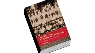 Book review: Achebe and Friends at Umuahia: The Making of a Literary Elite, by Terri Ochiagha