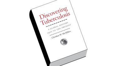 Book review: Discovering Tuberculosis: A Global History, 1900 to the Present, by Christian W. McMillen