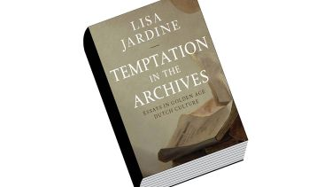 Book review: Temptation in the Archives: Essays in Golden Age Dutch Culture, by Lisa Jardine
