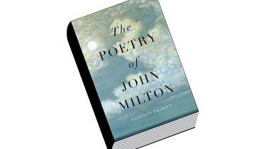 Book review: The Poetry of John Milton, by Gordon Teskey