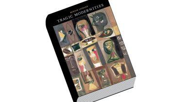 Book review: Tragic Modernities, by Miriam Leonard