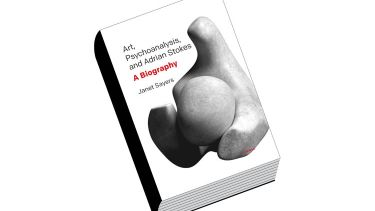 Review: Art, Psychoanalysis, and Adrian Stokes: A Biography, by Janet Sayers