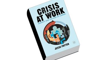 Review: Crisis at Work: Identity and the End of Career, by Jesse Potter
