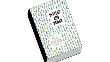 Review: Players and Pawns, by Gary Alan Fine