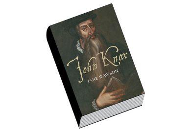 Book review: John Knox, by Jane Dawson