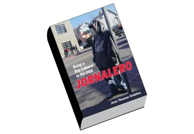Book review: Jornalero: Being a Day Laborer in the USA, by Juan Thomas Ordóñez