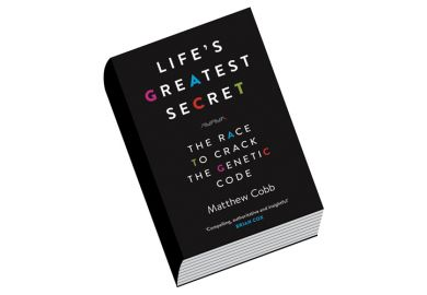 Book review: Life's Greatest Secret: The Race to Crack the Genetic Code, by Matthew Cobb