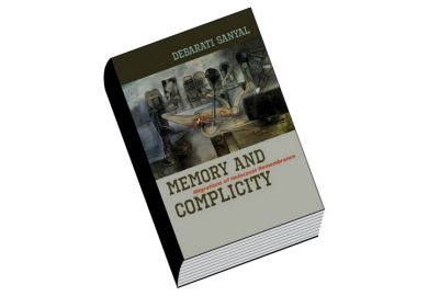 Review: Memory and Complicity, by Debarati Sanyal