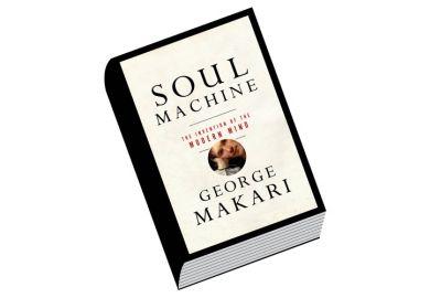 Review: Soul Machine, by George Makari
