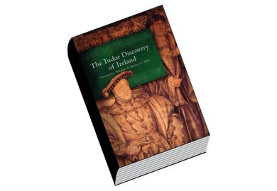 Review: The Tudor Discovery of Ireland, by Christopher Maginn and Steven G. Ellis