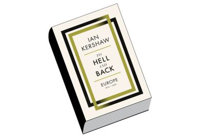 Review: To Hell and Back, by Ian Kershaw