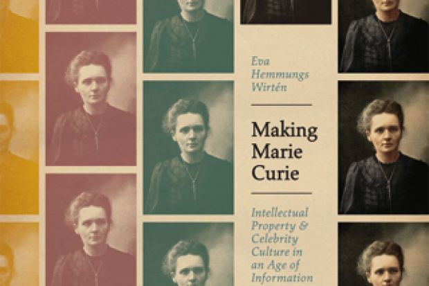 making marie curie intellectual property and celebrity culture in an