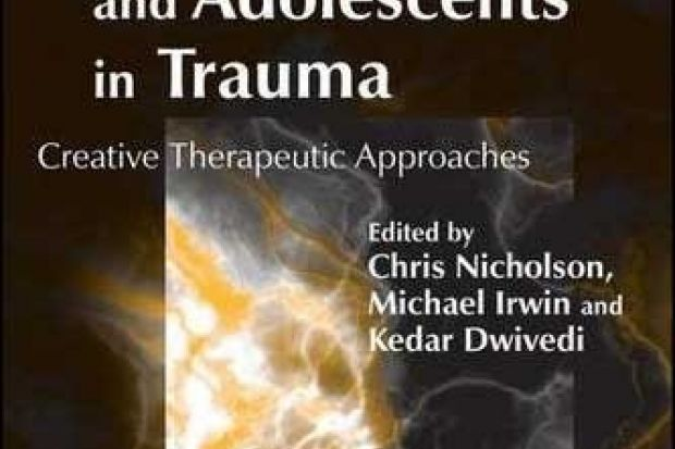 Children and Adolescents in Trauma: Creative Therapeutic ...
