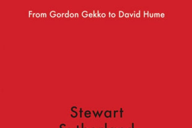 greed from gordon gekko to david hume by stewart sutherland greed from gordon gekko to david hume by stewart sutherland
