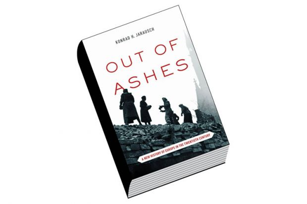 Book review: Out of Ashes: A New History of Europe in the Twentieth Century, by Konrad H. Jarausch