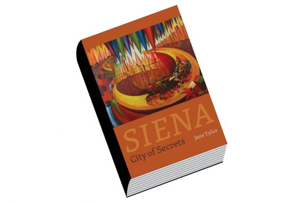 Book review: Siena: City of Secrets, by Jane Tylus