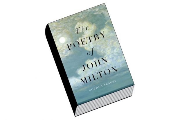 Book review: The Poetry of John Milton, by Gordon Teskey