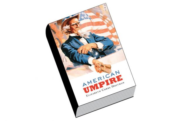 Review: American Umpire, by Elizabeth Cobbs Hoffman