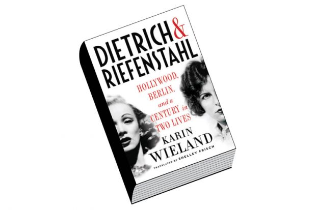 Review: Dietrich and Riefenstahl, by Karin Wieland