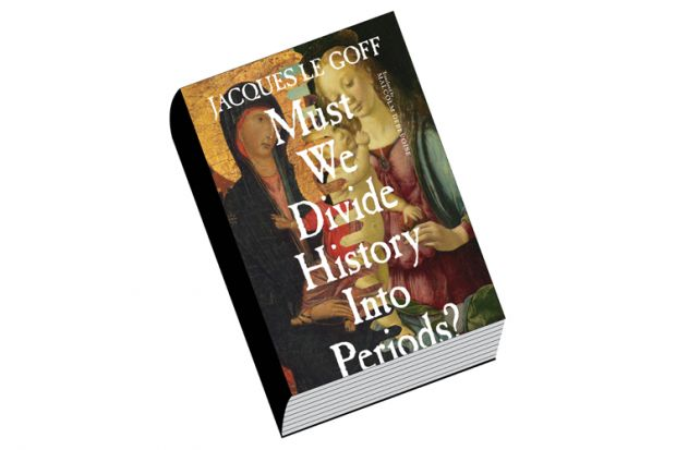 Review: Must We Divide History Into Periods?, by Jacques Le Goff