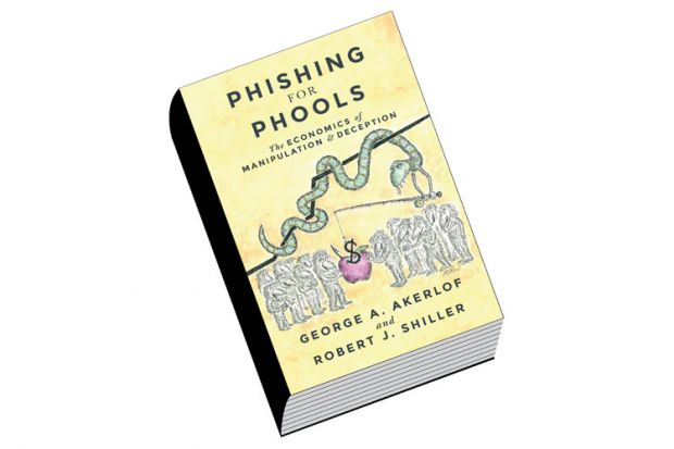 Review: Phishing for Phools, by George A. Akerlof and Robert J. Shiller