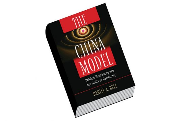 Political Meritocracy and the Limits of Democracy The China Model