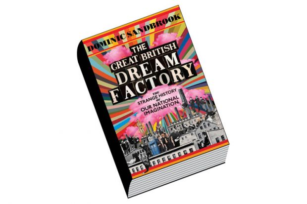 Review: The Great British Dream Factory, by Dominic Sandbrook