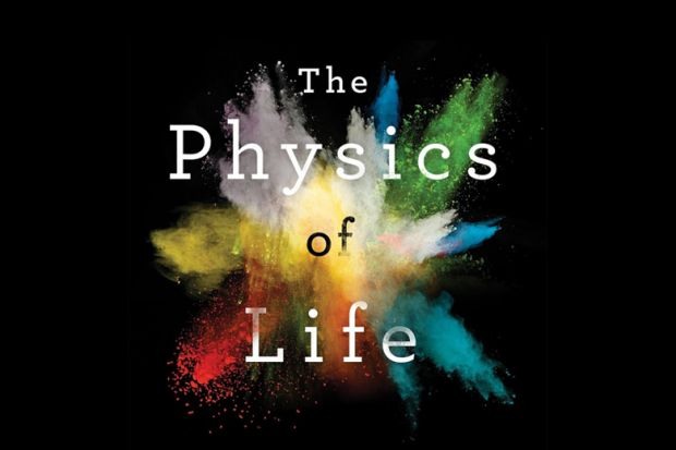 Review: The Physics of Life, by Adrian Bejan | THE Books
