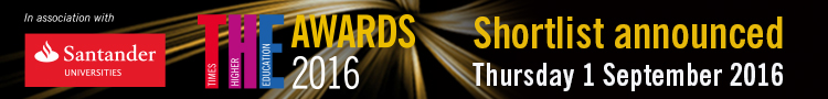 Times Higher Education Awards 2016 shortlist to be announced on 1 September